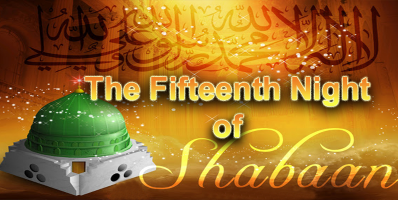 The Fifteenth Night of Shaban